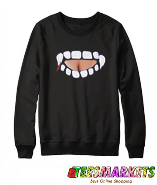 Gabby Show vampire teeth cut out Sweatshirt