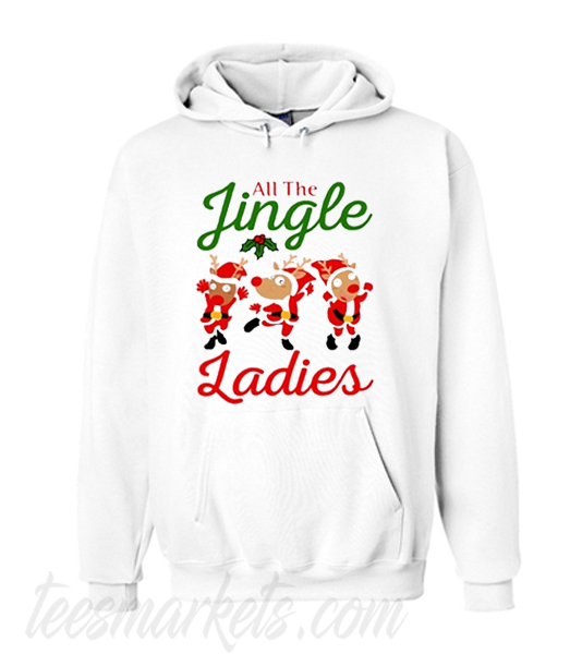 All the jingle ladies Unisex adult Hoodie