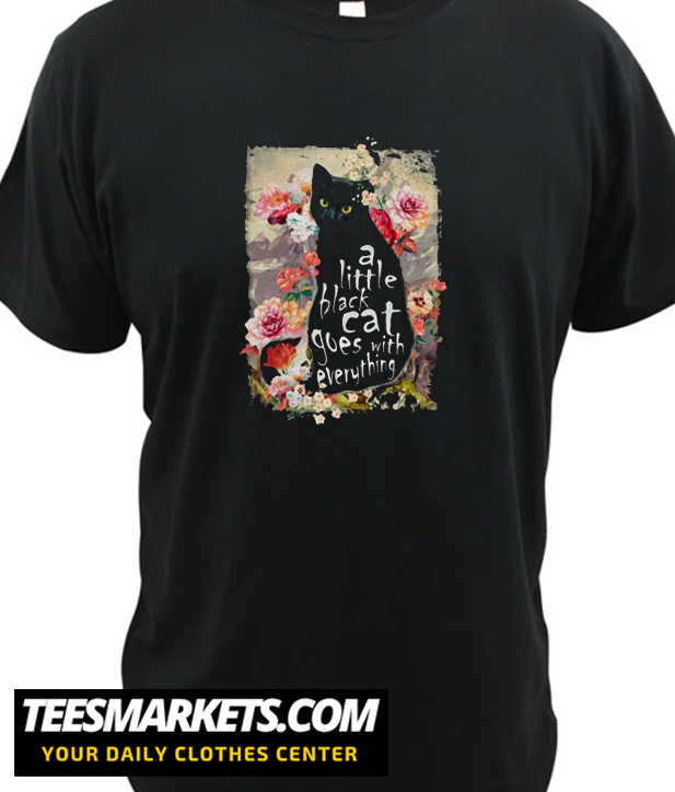 A little black cat goes with everything New  T shirt
