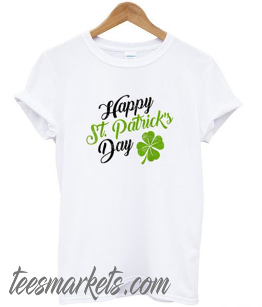 happy st patrick's day New t-shirt