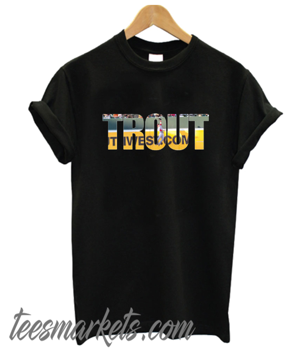 trout New t shirt