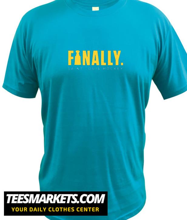 Finally New T Shirt