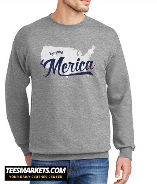 Merica Est New Sweatshirt