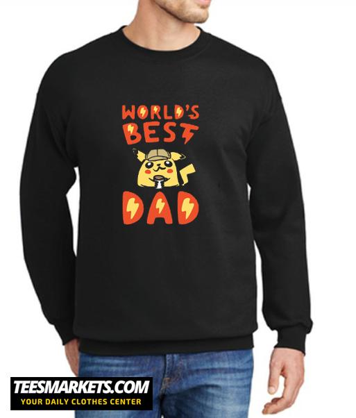 WORLD'S BEST DAD New sweatshirt