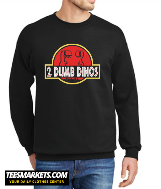 2 DUMB DINOS MEN'S New Sweatshirt