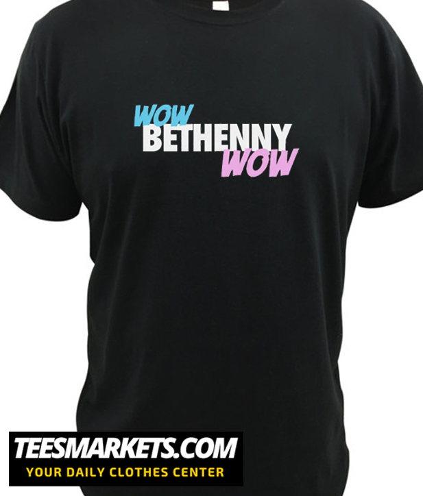 WOW BETHENNY WOW New T Shirt