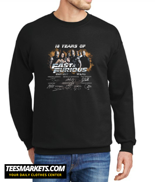 18 Years of Fast and Furious 2001 2019 New Sweatshirt