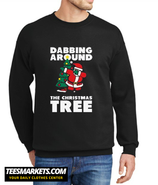 Dabbing Around The Christmas Tree New Sweatshirt