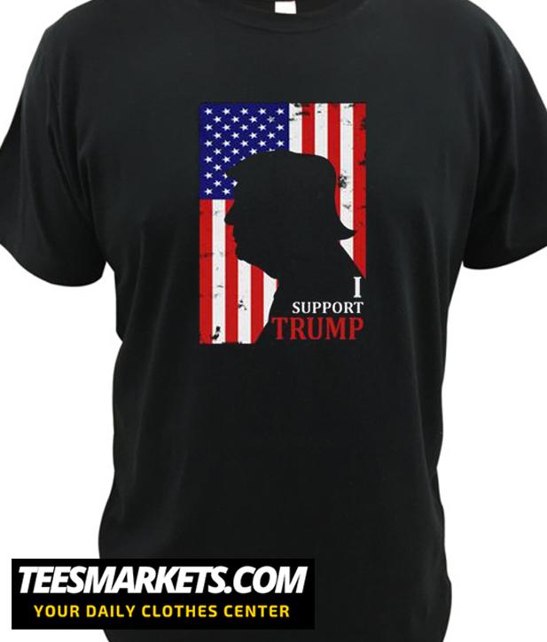 I Support Trump New T shirt