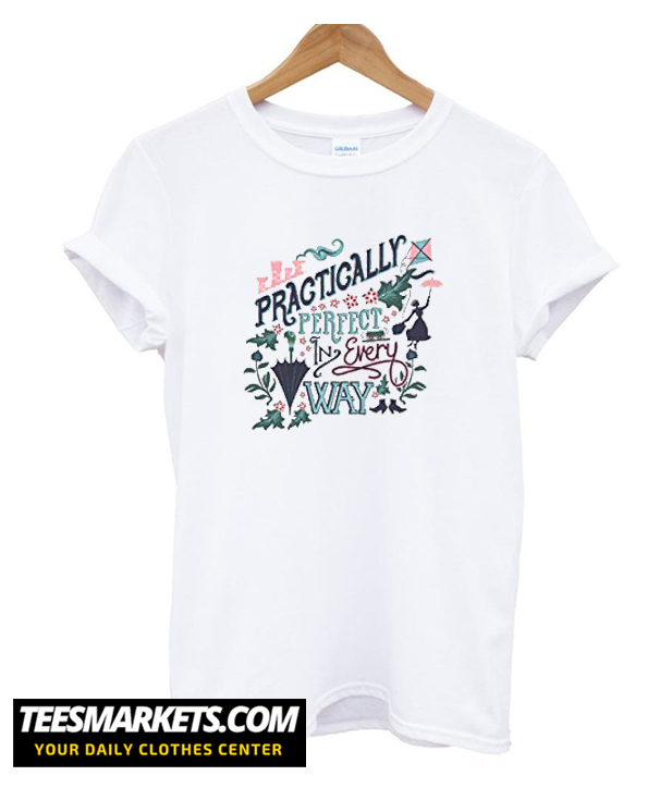 Disney Mary Poppins Practically Perfect T shirt