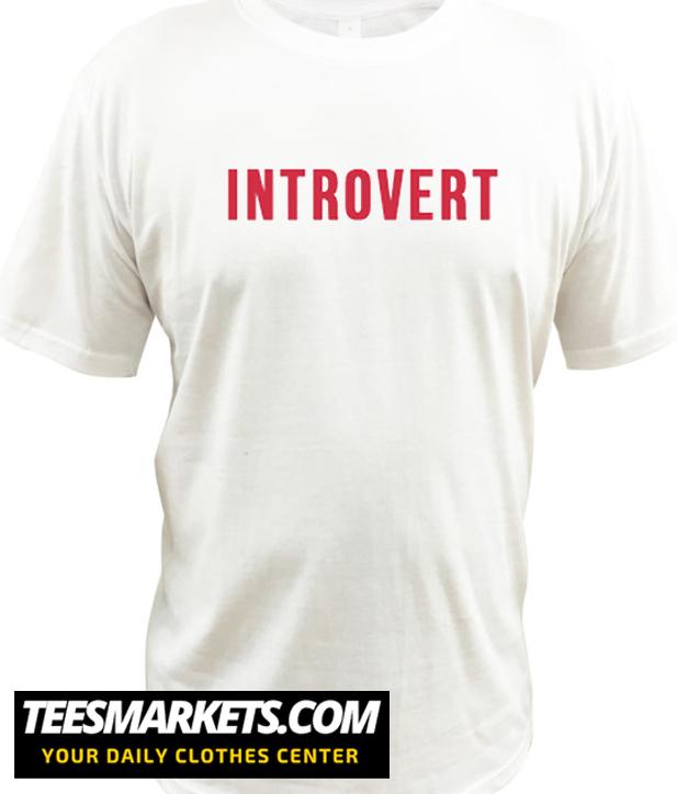 Introvert New T shirt