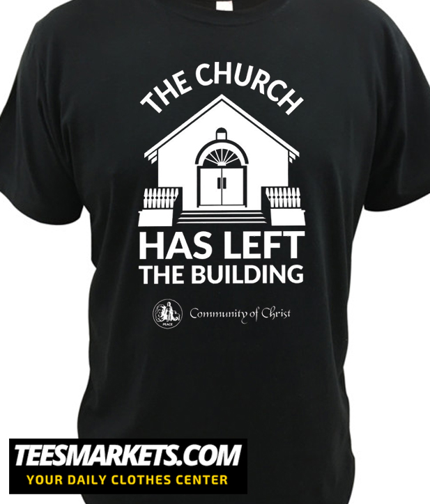 The Church Has Left The Building New T Shirt