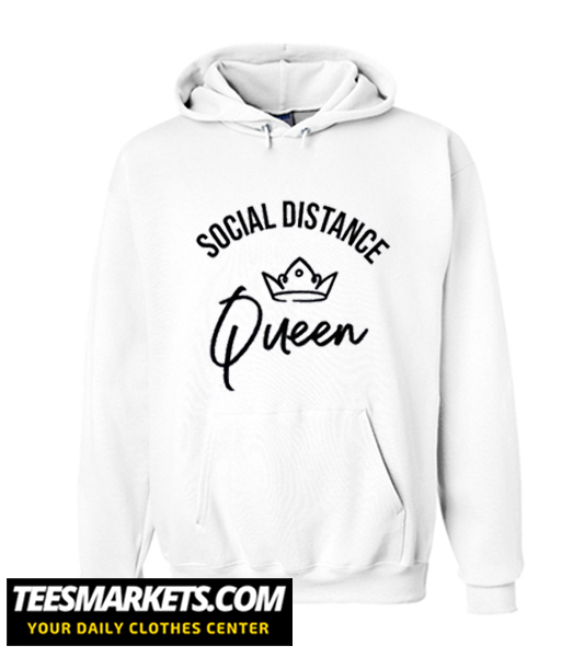 Social distance queen New Hoodie
